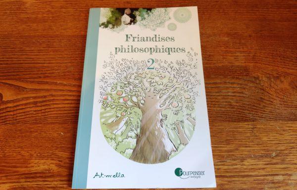 Friandises philosophiques 2
