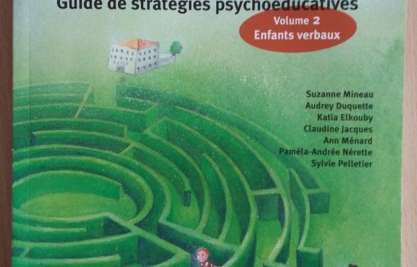 Troubles envahissants du développement : guide de stratégies psychoéducatives